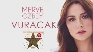 Merve Özbey - Vuracak | 1 Saatlik Uzun Versiyon Video