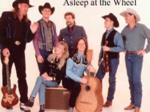 Asleep At The Wheel - Let Me Go Home Whiskey