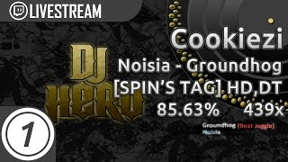 Gambar cover Cookiezi   Noisia - Groundhog (Beat Juggle) [SPIN'S TAG!!] +HD,DT 85.63% 439/1148 PASS   Livestream!