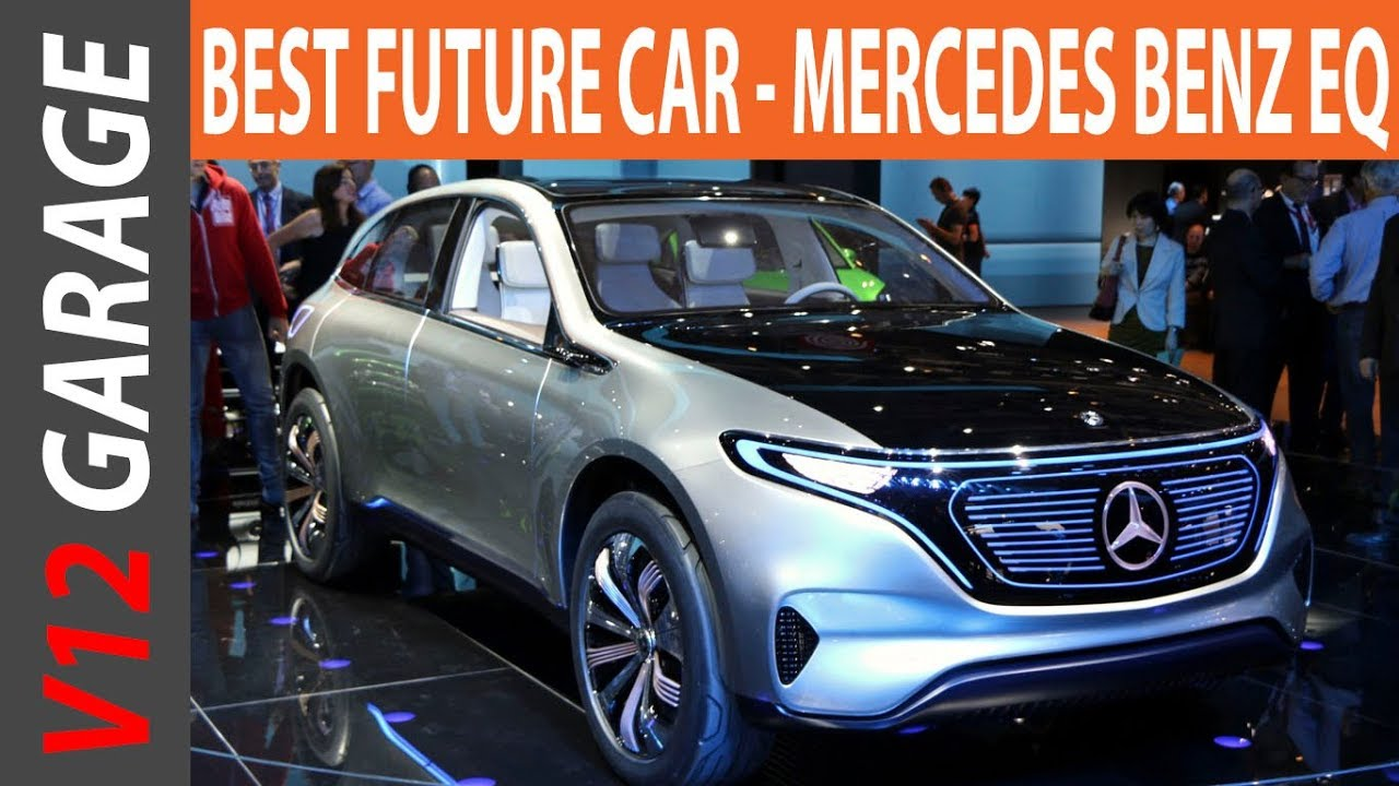 2018 Mercedes Benz Eq Range Price And Release Date Youtube