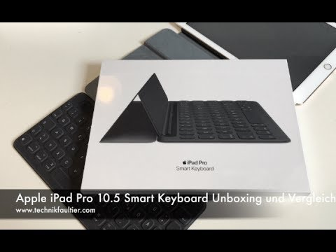 apple ipad pro 10 5 smart keyboard unboxing und vergleich. Black Bedroom Furniture Sets. Home Design Ideas