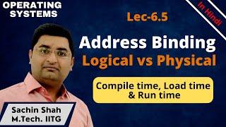 Memory Management-5 | Address binding and Logical address vs Physical address