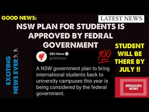 GOOD NEWS; NSW plan approved by Fedral Government || Australia International Students News