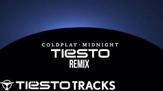 """Coldplay - """"Midnight"""" (Tiësto"""