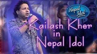 ► Most Watch◄  Kailash kher's performance  in Nepal Idol  (Nepali K.K.)