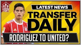 James RODRIGUEZ Wants MAN UTD Transfer? Man Utd latest Transfer News
