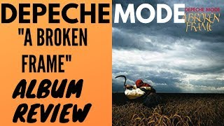 Скачать Depeche Mode A Broken Frame Album Review