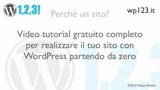 WordPress Tutorial Ita - WP123 1-1 Introduzione