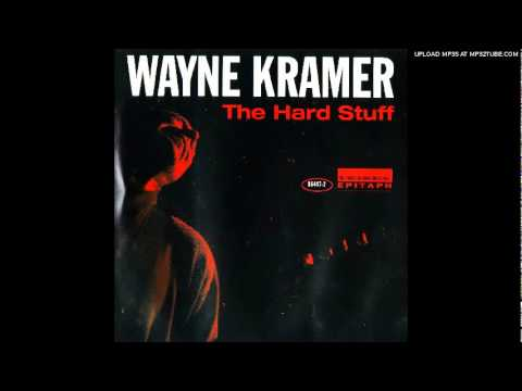 Wayne Kramer - the edge of the switchblade
