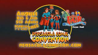 August 8 and 9, 2015 Pensacola Comic Convention™ Commerical