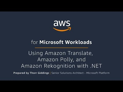Using Amazon Translate,  Amazon Polly, and Amazon Rekognition with .NET