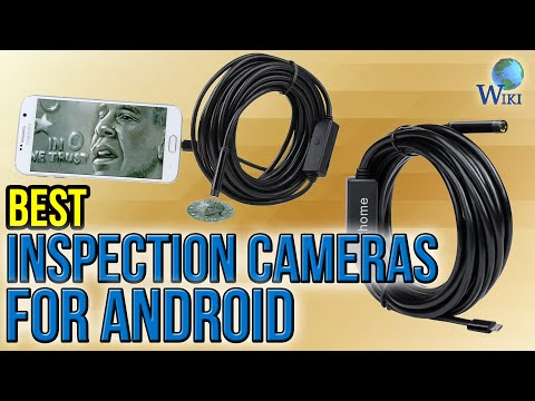 9 Best Inspection Cameras For Android 2017
