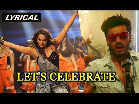 Let's Celebrate (Lyrical Full Song) | Tevar | Arjun Kapoor & Sonakshi Sinha