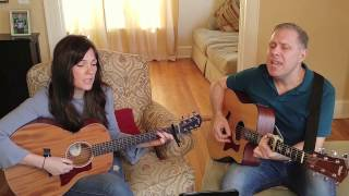 Suzanne and Tom - All I Want - Kodaline cover
