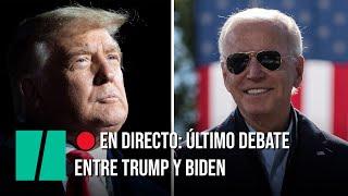 EN DIRECTO: Último debate electoral entre Trump y Biden