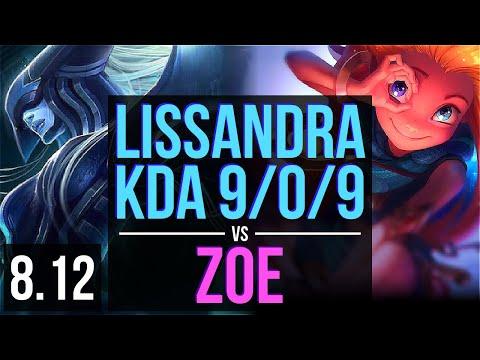 LISSANDRA vs ZOE (MID) ~ KDA 9/0/9, 800+ games, Legendary ~ Korea Diamond ~ Patch 8.12