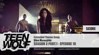 Dino Meneghin - Extended Theme Song | Teen Wolf 3x10 Score [HD]