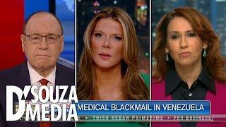 "Debbie D'Souza CALLS OUT ""tyrant"" Nicolas Maduro for medical blackmail"