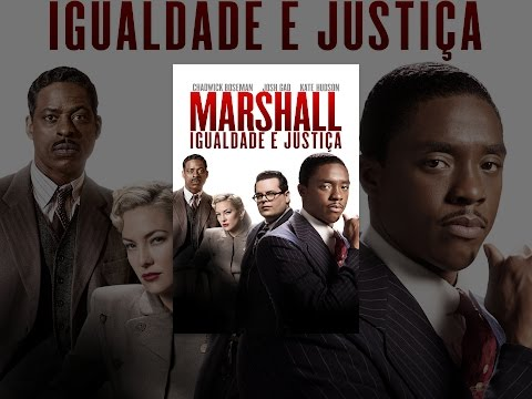 Marshall. Igualdade e Justiça Legendado