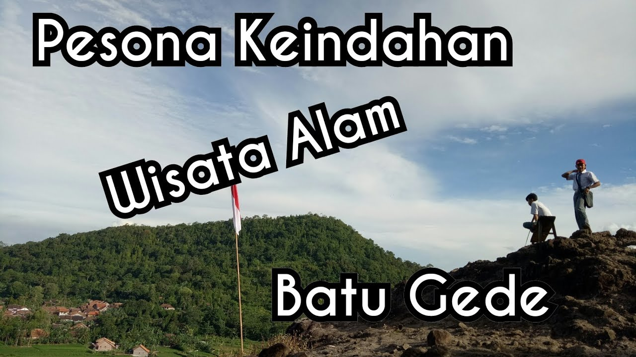 Objek Wisata Wisata Lokal Batu Gede Sayar Taktakan Serang