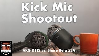 Kick Mic Shootout: AKG D112 vs Shure Beta 52A
