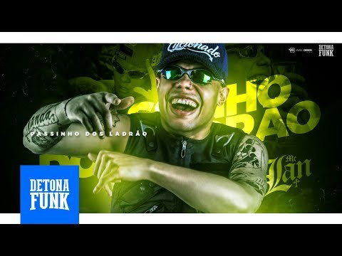 MC Lan - Passinho dos Ladrão Prod. DJ Bruno Bravo Part. MC GW