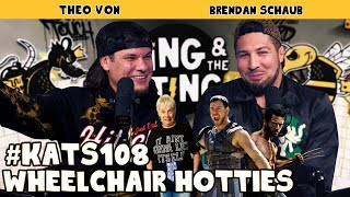 Wheelchair Hotties | King and the Sting w/ Theo Von & Brendan Schaub #108
