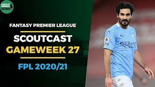 FPL GW27 SCOUTCAST | Double Gameweek 27 Guide | Fantasy Premier League Tips 2020/21