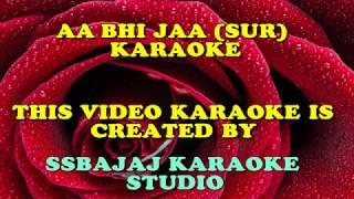 Aa Bhi Jaa (SUR) Paid_Karaoke SAMPLE