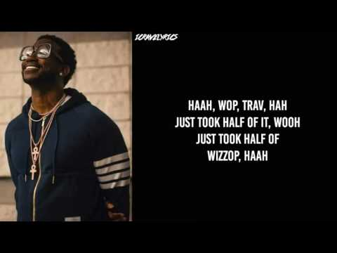 Gucci Mane feat. Travis Scott - Last Time (Lyrics)