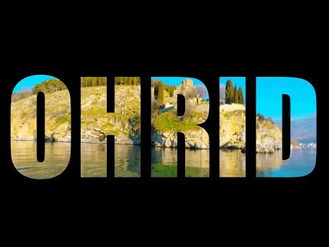 Explore Ohrid 4K
