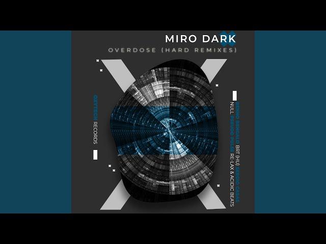 Overdose (BRT (HU) Remix)