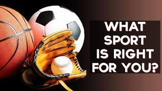 What Sport Is Right For You? | Fun Tests