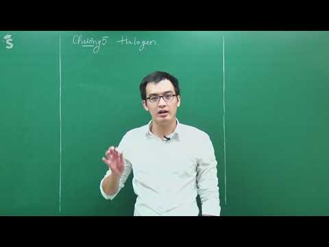 Bài 21 khái Quát về Halogen Clo | Hóa Học Lớp 10 online|