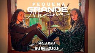 Millena & Manu Maia - Pequena Grande Menina (Clipe Oficial)