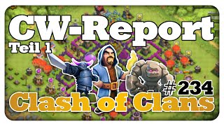 CW-Report [Teil 1 von 2] - Clash of Clans #234 [Deutsch/German]
