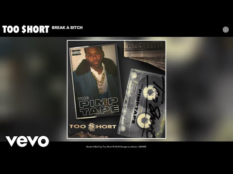 Too $hort - Break A Bitch (Audio) Mp3