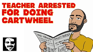 Teacher arrested for doing cartwheel | Maddox