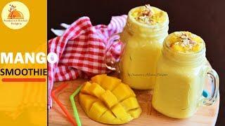 Mango Smoothie | Healthy Summer Drink | Mango Drink | Beverage