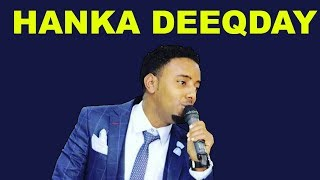 MURSAL MUUSE l HANKA DEEQDAY l SOMALI MUSIC 2018