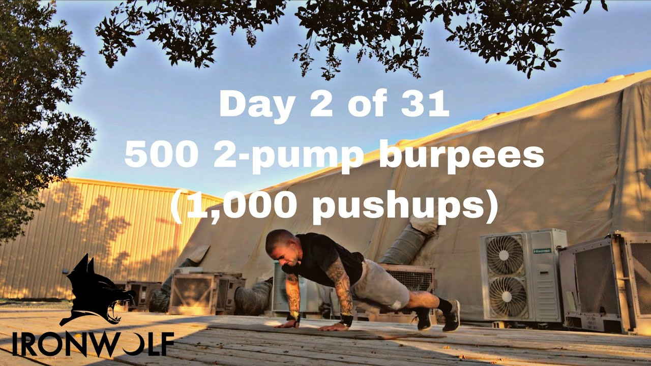 Day 2 of 31 (500 2-pump burpees) Embrace the Suck