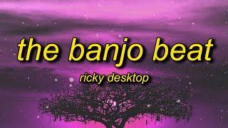 Ricky Desktop - The Banjo Beat