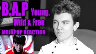 B.A.P Young, Wild & Free Reaction / Review - MRJKPOP ( BAP )