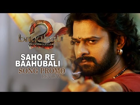 Thumbnail: Saahore Baahubali Video Song Promo | Baahubali 2 Songs | Prabhas, SS Rajamouli