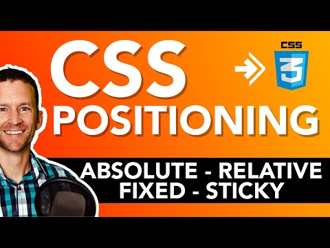 CSS Positioning Tutorial - Relative Vs. Absolute Vs. Fixed Vs. Sticky | Crash Course