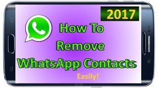 How to Delete WhatsApp Contact Remove WhatApp Contact WhatsApp contact delete 2017