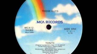 Download Those Guys - Tonite (Original Colored Girls Mix) (Full Length) MP3 song and Music Video