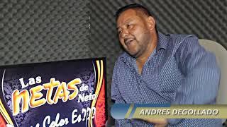 LAS NETAS DE NETO & Andres Degollado