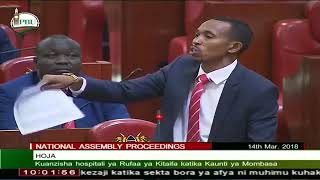 Mohamed Ali Fights For the WEAK and SICK in Parliament. He Advocates For Lvl 6 Hospitals Counties.