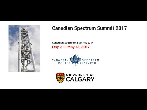 Canadian Spectrum Summit 2017 — Day 2